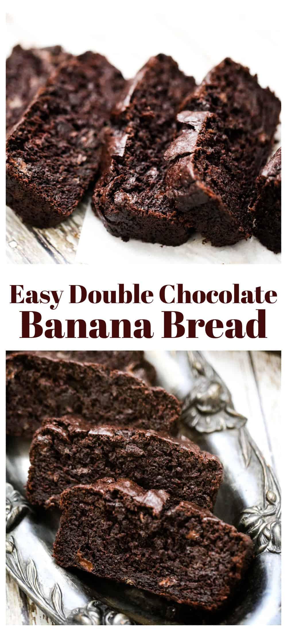 Easy Double Chocolate Banana Bread
