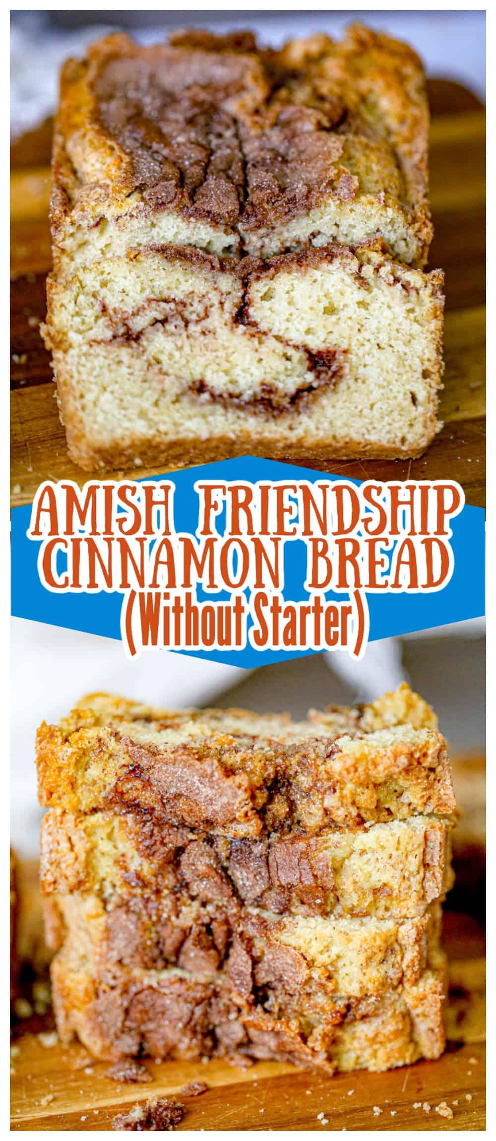 Amish Friendship Cinnamon Bread